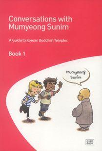 Conversation with Mumyeong Sunim Book 1